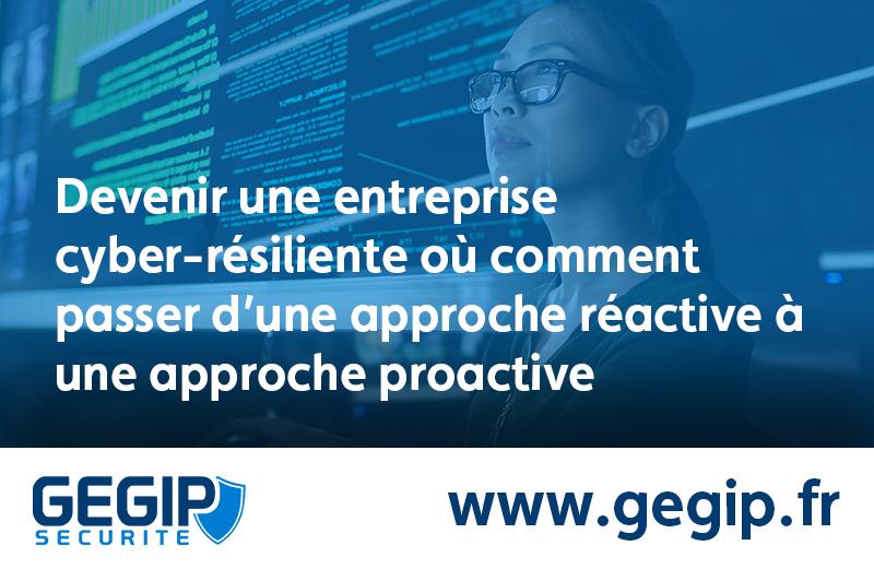 Cybersécurité : devenons des entreprises cyber-résilientes